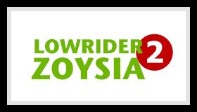 Lowrider2 Zoysia